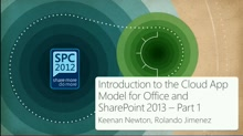Introduction to the Cloud App Model for Office and SharePoint 2013, Part 1