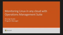 Monitor Linux in any cloud with Operations Management Suite