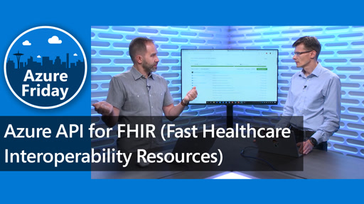 Azure API for FHIR (Fast Healthcare Interoperability Resources)