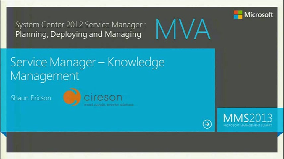 MVA: System Center Service Manager 2012: Module 5 Knowledge Management