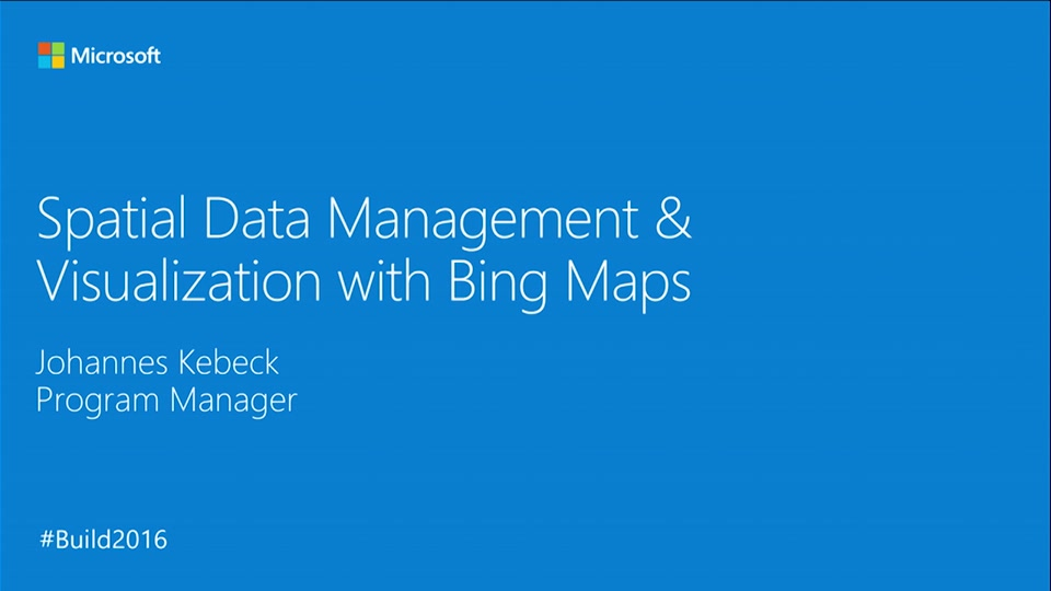 Spatial Data Management and Visualization with Bing Maps | Build