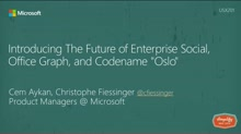 "Introducing The Future of Enterprise Social, Office Graph, and Codename ""Oslo"""