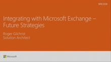 Integrate with Microsoft Exchange future strategies