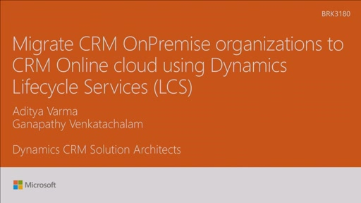 Migrate CRM on-premise organization to CRM Online cloud using Dynamics Lifecycle Services (LCS)