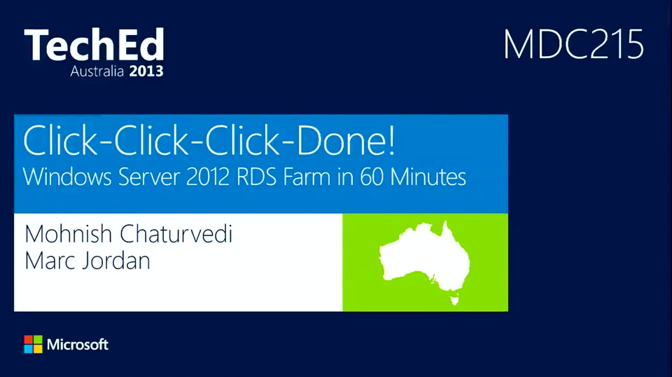 Click-Click-Click-Done! - Deploying an Entire RDS Farm in 60 Minutes