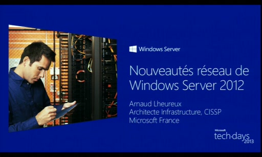 Services Réseaux de Windows Server 2012 Nouvautés reseau de Windows Server 2012