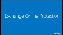Office 365 Administration for Small Business: (08) Exchange Online Security and Protection