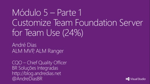 MVA Administering Visual Studio TFS 2012: Exam (70-496) -Configurando um Team Build Definition