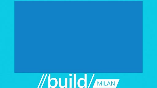 Build Tour Milan - Keynote