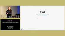 Riot.js by Mike Ward