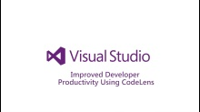 ​Improved Developer Productivity Using CodeLens