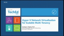 Hyper-V Network Virtualization for Scalable Multi-Tenancy in Windows
