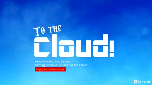 (Part 1) To the Cloud! What the Cloud can do for your Business
