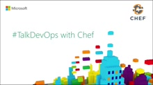 TalkDevOps : Introduction to Chef with JJ Asghar as a DotNet Developer