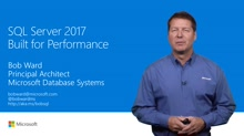 SQL Server 2017: Built for performance