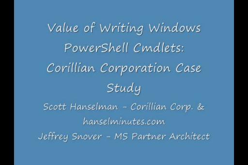Scott Hanselman: Value of Writing Windows PowerShell Cmdlets