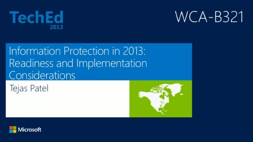 Information Protection in 2013: Customer Readiness and Implementation Considerations