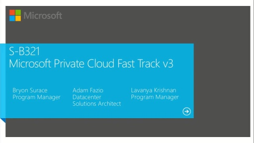 Microsoft Private Cloud Fast Track v3: Private Cloud Reference Architecture Based on Server 2012 and System Center 2012 SP1