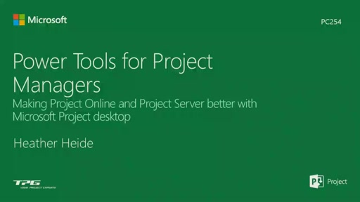 Power tools for project managers - making Project Online and Project Server better with Microsoft Project desktop