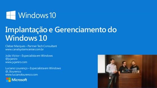 Academia de Windows 10 - Webcast 1: Deployment de Windows 10 com MDT/SCCM
