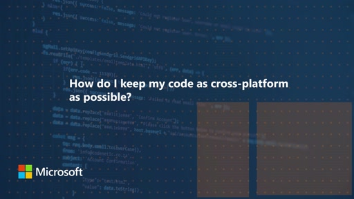 How do I keep my code as cross-platform as possible?   One Dev Question