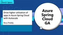 Drive higher utilization of apps in Azure Spring Cloud with Autoscale