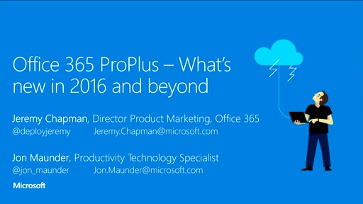 Office 365 ProPlus – What's new in 2016 and beyond