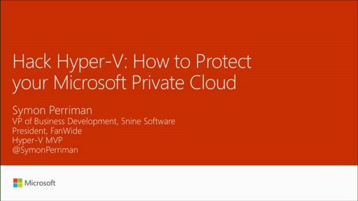 Hack Hyper-V: how to protect your Microsoft private cloud