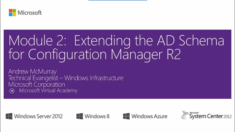 (Module 2) Extending the AD Schema for Configuration Manager R2