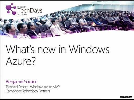 TechDays 11 Bern - What´s new in Windows Azure