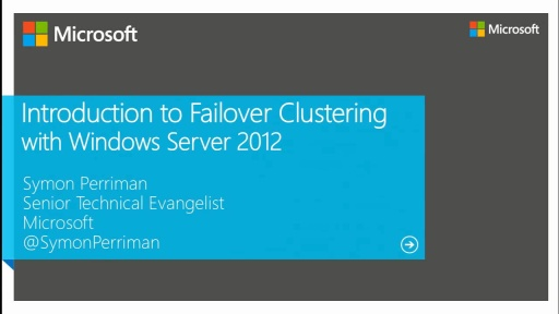 Introduction to Failover Clustering with Windows Server 2012
