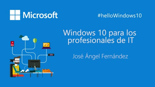 Windows 10 para los profesionales de IT