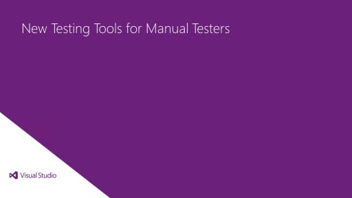New testing tools for manual testers