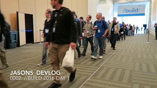 jasons_devlog_0002: //Build 2016 Day 1