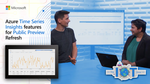 Azure Time Series Insights features for Public Preview Refresh