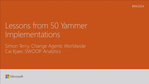 Learn what 50+ Yammer implementations have taught us