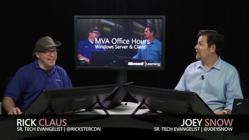 MVA Office Hours: Windows Server 2012 and Windows 8