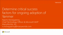 Determine critical success factors for ongoing adoption of Yammer
