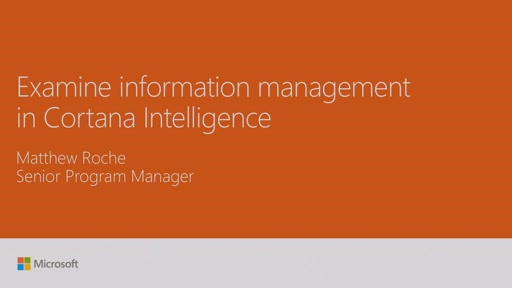 Examine information management in Cortana Intelligence