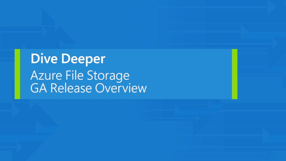 Azure Files Storage: a frictionless cloud SMB file system for Windows and Linux