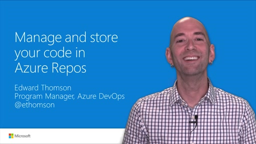 Manage and store your code in Azure Repos