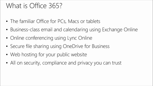 Getting the Most Out of Your Office 365 Trial: (01) Understand Office 365 Applications and Services