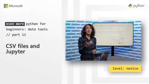 CSV files and Jupyter | Even More Python for Beginners - Data Tools [11 of 31]