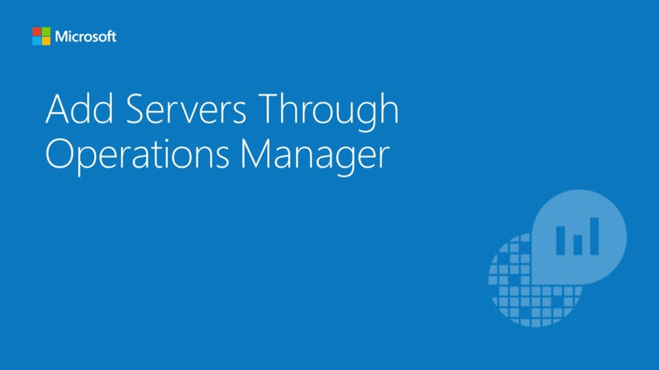Add Servers Through System Center Operations Manager to OpInsights