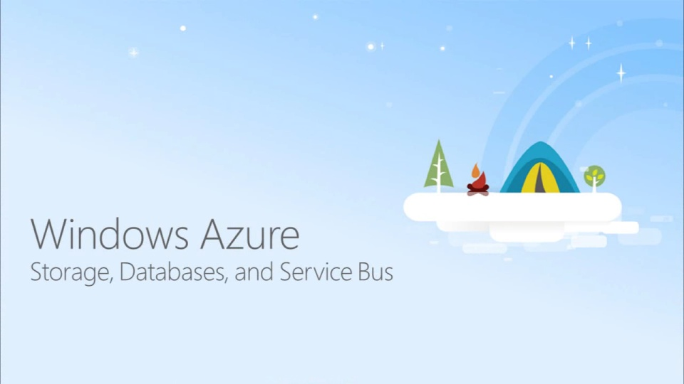 Windows Azure Storage, Databases, and Service Bus