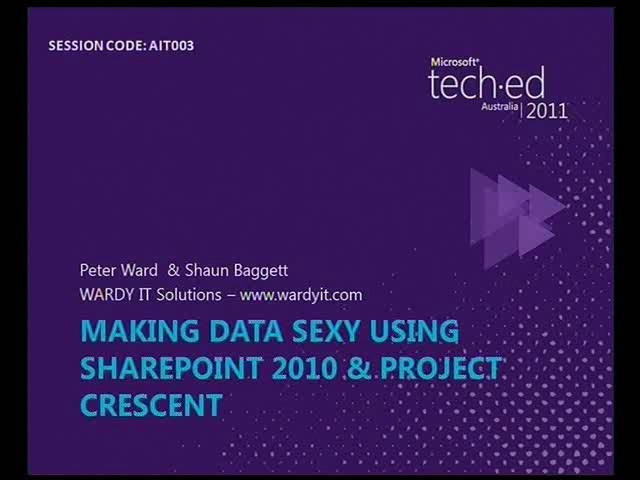 Making Data Sexy using SharePoint 2010 & Project Crescent