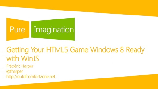 Getting Your HTML5 Game Windows 8 Ready with WinJS