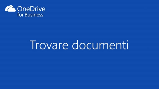 OneDrive for Business || Trovare documenti