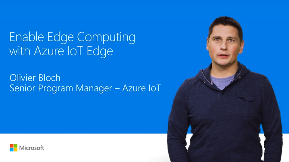 Play Azure IoT Edge in #MSBUILD Day 1 Keynote Video