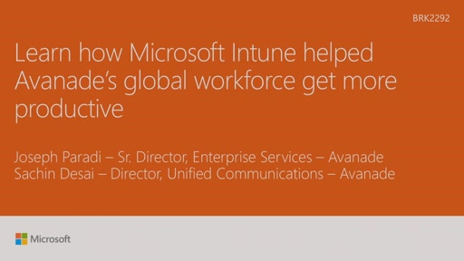 Learn how Microsoft Intune helped Avanades global workforce get more productive